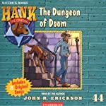 The Dungeon of Doom: Hank the Cowdog | John R. Erickson