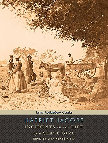Incidents in the Life of a Slave Girl by Tantor Audio