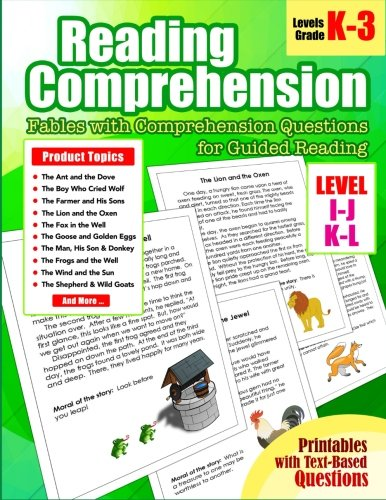 10: Reading Comprehension: Levels I, J, K and L Fables with Comprehension Questions for Guided Reading for Kindergarten, 1st, 2nd, 3rd Grade (Reading Comprehension Passages and Questions) (Volume 10)