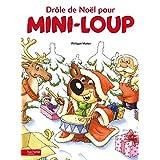 Drôle de Noel pour Mini-Loup (French Edition)
