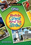 Ohio: What s So Great About This State? (Arcadia Kids)