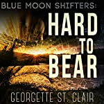 Hard to Bear | Georgette St. Clair