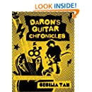 Daron's Guitar Chronicles: Omnibus Edition: A story of rock and roll, coming out, and coming of age in the 1980s (Volume 1)