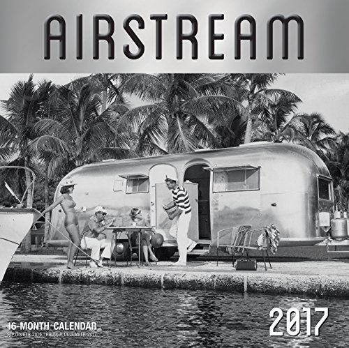 Airstream 2017 16 Month Calendar September 2016 Through December 2017