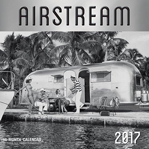 Airstream 2017: 16-Month Calendar September 2016 through December 2017