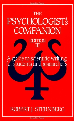 The Psychologist's Companion: A Guide to Scientific Writing for Students and Researchers