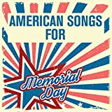 American Songs for Memorial Day