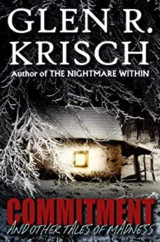 Commitment and Other Tales of Madness by [Krisch, Glen]