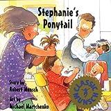 Stephanie's Ponytail, Robert Munsch, 1554511143