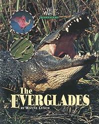 Everglades (Our Wild World)