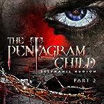 The Pentagram Child: Part 2: Afterlife Saga, Volume 5 | Stephanie Hudson