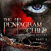 The Pentagram Child: Part 2: Afterlife Saga, Volume 5 | Stephanie Hudson