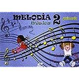 Ep 2 - Musica - Melodia