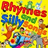 Rhymes and Silly Songs