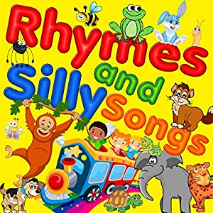 Rhymes and Silly Songs Audiobook