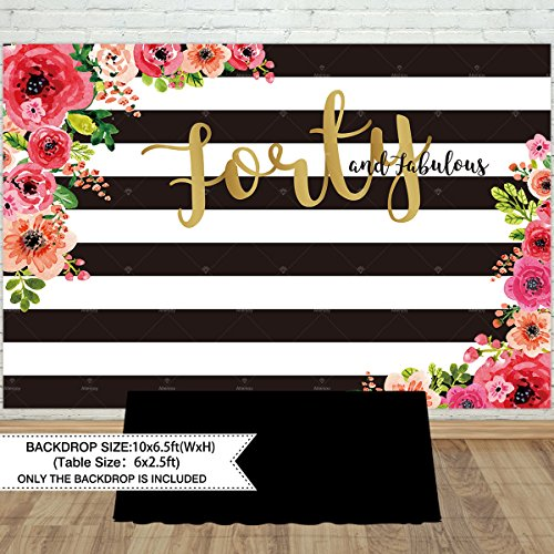 Allenjoy 10x6.5ft 40th birthday party backdrop for woman lady cake table Adult Forty and fabulous banner decoration black and white stripe watercolor floral - Fabulous Desserts