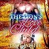 The Lion's Love Child