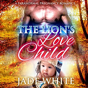 The Lion's Love Child Audiobook