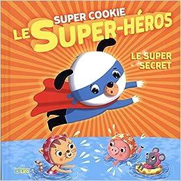 """Résultat de recherche d'images pour """"super héros le grand secret + livre chez lito"""""""