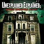 Unexplained Explained: Ghostly Paranormal Activity | Paul Wookey