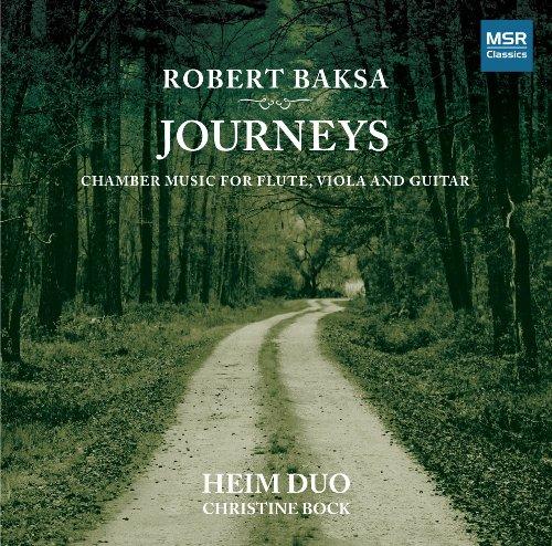 Robert Baksa: Journeys - Chamber Music for Flute, Viola and Guitar