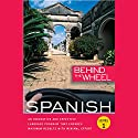Behind the Wheel - Spanish 1 Hörbuch von  Behind the Wheel, Mark Frobose Gesprochen von: Mark Frobose