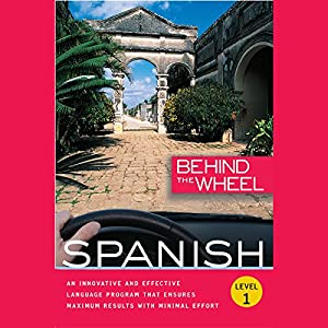 Behind the Wheel - Spanish 1 Audiobook