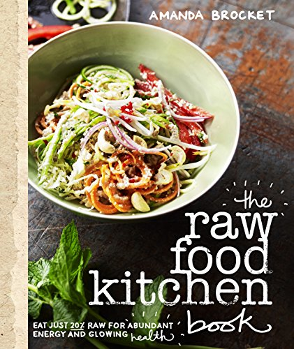 The Raw Food Kitchen Book - Raw Kitchen