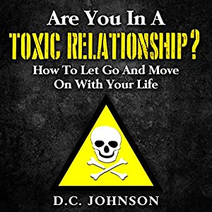 Are You in a Toxic Relationship? Audiobook