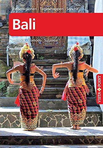 Bali - VISTA POINT Reiseführer A bis Z: Lombok · Komodo · Sulawesi (German Edition)
