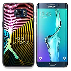 "Qstar Arte & diseño plástico duro Fundas Cover Cubre Hard Case Cover para Samsung Galaxy S6 Edge Plus / S6 Edge+ G928 (This Is Soul"")"