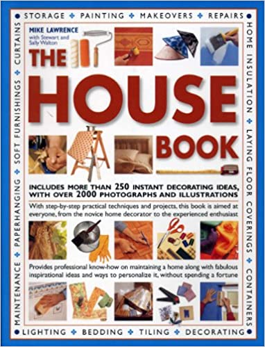 The ultimate book of decorating do it yourself amazon mike the ultimate book of decorating do it yourself amazon mike lawrence sally walton stuart walton 9781844775293 books solutioingenieria Image collections