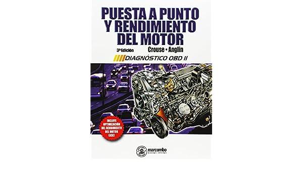 Puesta a punto y rendimiento del motor: William H. Crouse: 9788426713278: Amazon.com: Books
