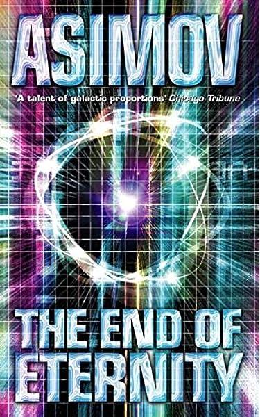 The End of Eternity (Panther Science Fiction): Amazon.es: Asimov, Isaac: Libros en idiomas extranjeros