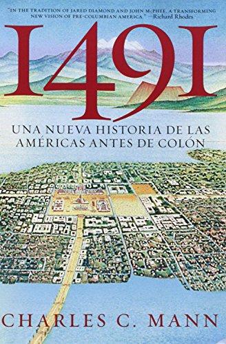 Descargar Libro 1491: Una Nueva Historia De La Americas Antes De Colon Charles C. Mann