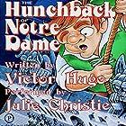 The Hunchback of Notre Dame Hörbuch von Victor Hugo Gesprochen von: Julie Christie
