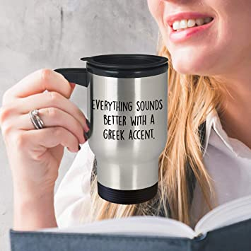 Mug De Grecque Everything Citation Voyage Sounds Amusant Avec Better wk08OPnX