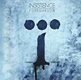 Foreshadow by INSISTENCE (2013-05-04)