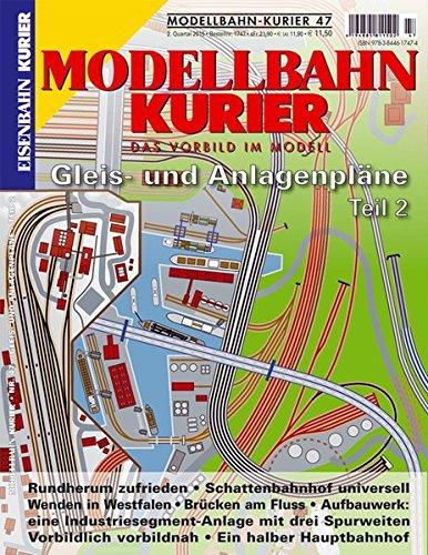 Gleis- und Anlagenpläne - 2 (Modellbahn-Kurier) Taschenbuch – 4. Mai 2015 EK-Vlg 3844617477 Modellbau Eisenbahn