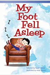 My Foot Fell Asleep (Fiction Readers) Kindle Edition