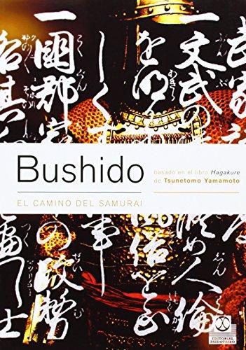 Descargar Libro Bushido. El Camino Del Samurai Tsunetomo Yamamoto