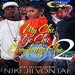 My Chic, Yo Chic...Everybody Chic 2 | Niki Jilvontae