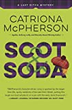 Scot & Soda (A Last Ditch Mystery (2))