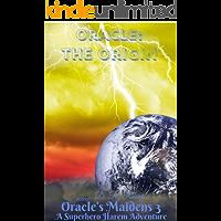 Oracle: Origin: An Oracle's Maidens Novel 03
