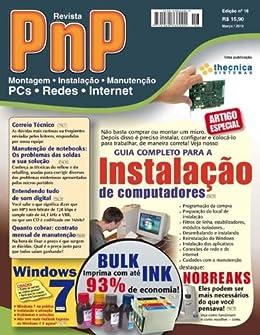 PnP Digital nº 16 - Instalação de computadores, Windows 7, Bulk Ink, entendendo de som no PC, contrato mensal de manutenção e outros trabalhos por [Campos, Iberê M.]