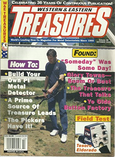 Western & Eastern Treasures Magazine October 2002 How To Build Your Own PI Metal Detector, Maryland Pickers, Old West Ghost Towns and More ()