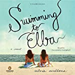 Swimming to Elba: A Novel | Silvia Avallone,Antony Shugaar (translator)