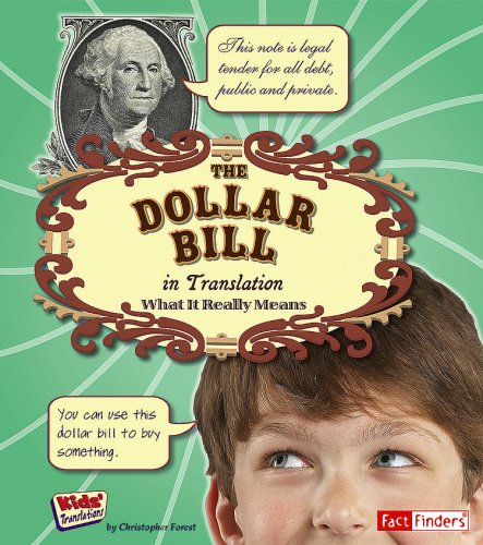Download The Dollar Bill in Translation: What It Really Means (Kids' Translations) ebook