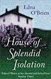 Image of The House Of Splendid Isolation
