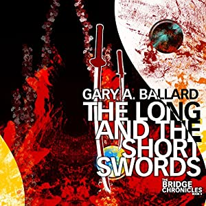 The Long and the Short Swords Audiobook